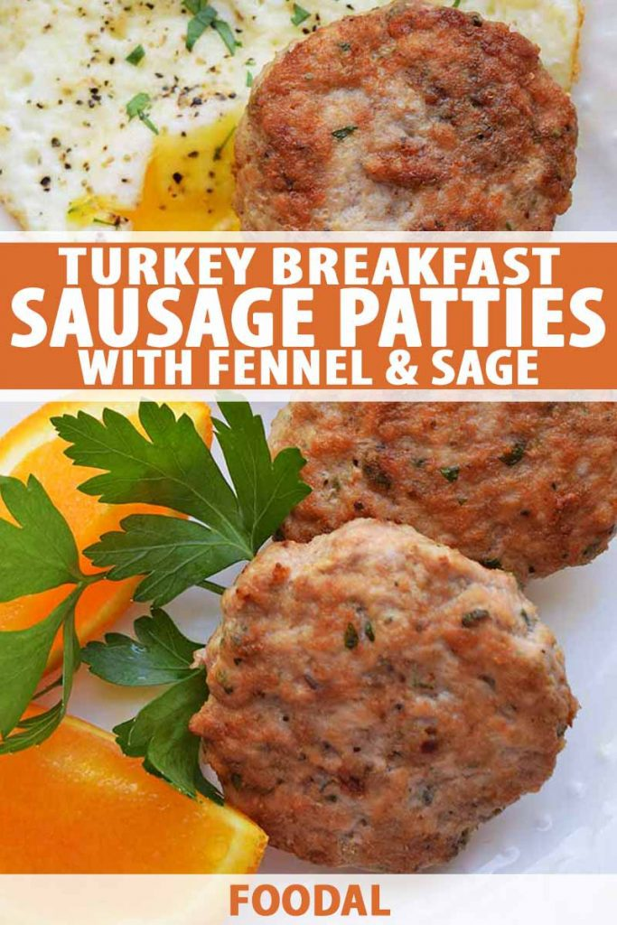 Vertical overhead image of three round turkey sausage patties, two orange wedges, a sprig of fresh parsley, and a fried egg on a white ceramic plate, printed with orange and white text near the middle and at the bottom of the frame.