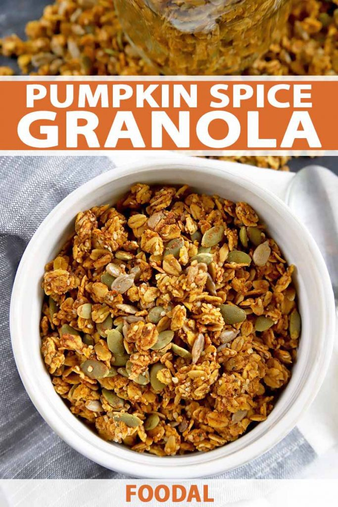 Vertical overhead image of a white bowl of pumpkin spice granola on a gray background, with more of the cereal in soft focus as the top of the frame, printed with orange and white text in the top third and at the bottom of the frame.