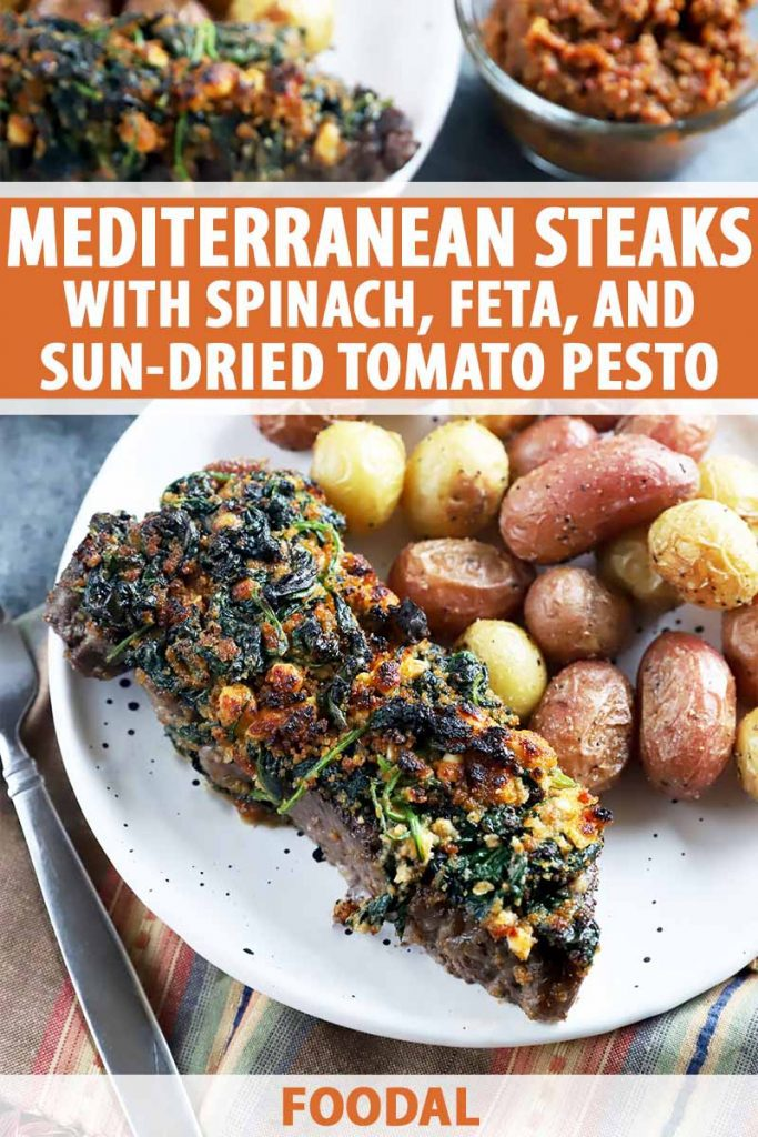 Vertical image of two plates with cooked potatoes and a thick cut of beef encrusted with spinach and feta, with text on the top and bottom of the image.