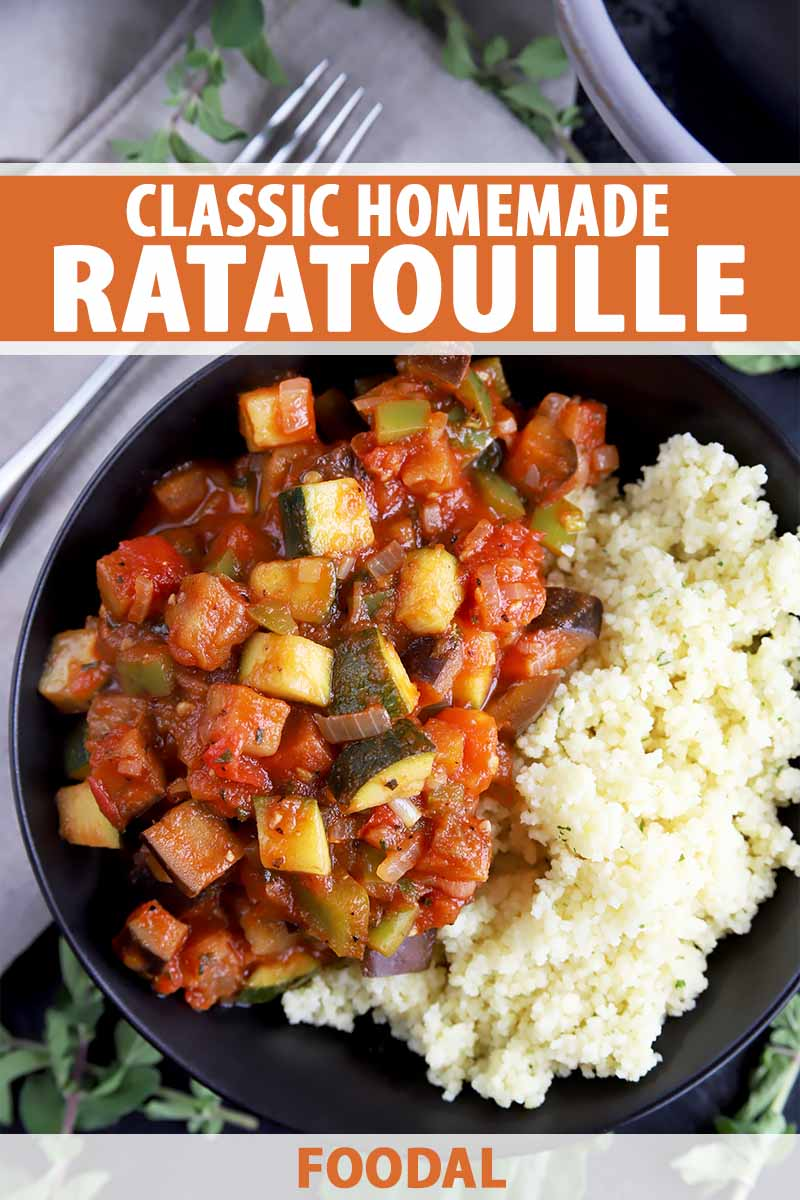 Classic Ratatouille Recipe Foodal