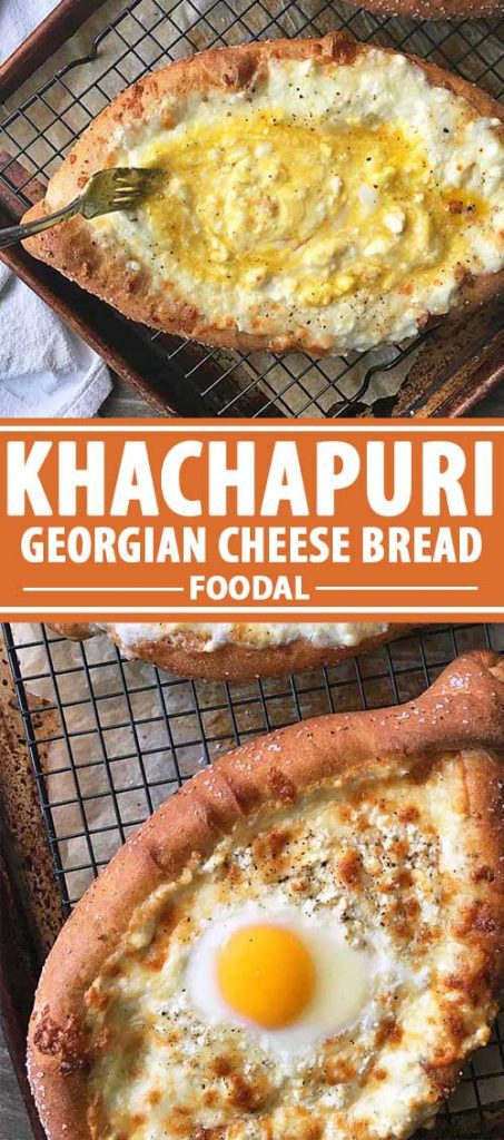 A collage of images showing different views of a Khachapuri Georgian Cheese Bread recipe.