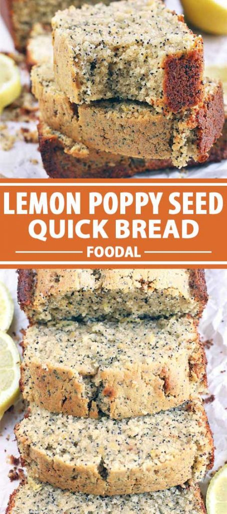A collage of photos showing various views of Lemon Poppy Seed Quick Bread.