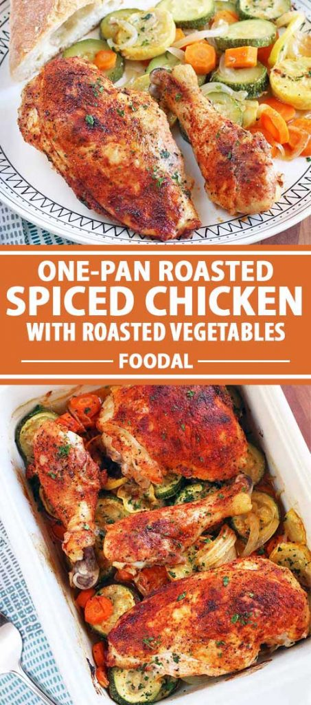 A collage of photos showing different views of One-Pan Roasted Spiced Chicken with Vegetables.