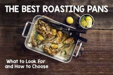 The Best Roasting Pans: What to Look For and How to Choose | Foodal.com